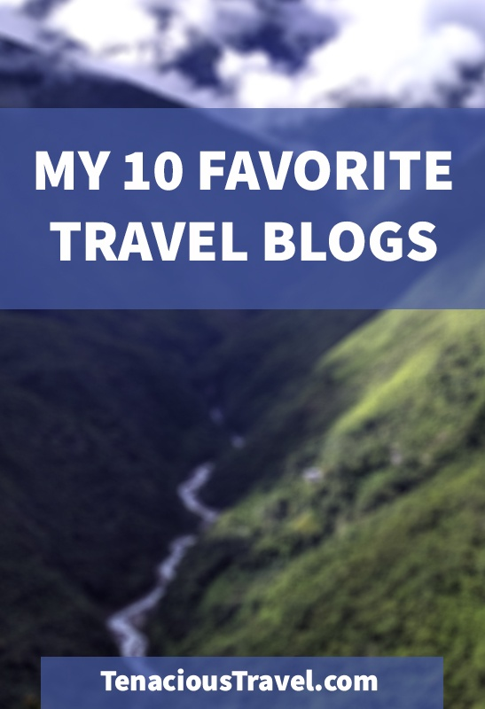 My 10 Favorite Travel Blogs