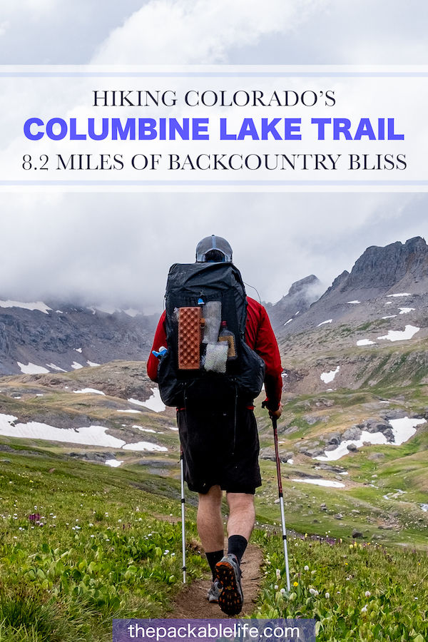 "Pinterest banner with a backpacker hiking towards a mountain range reading ""HIKING COLORADO'S COLUMBINE LAKE TRAIL 8.2 MILES OF BACKCOUNTRY BLISS"""